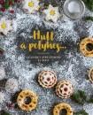 Agnes Prus - Hull a pelyhes... - 24 adventi aprósütemény és keksz