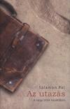 Salamon P�l - Az utaz�s