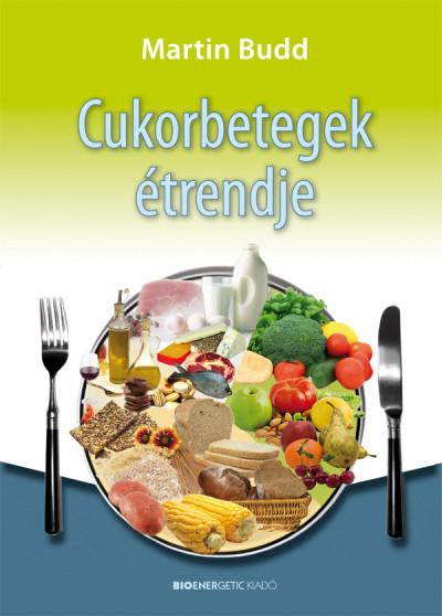 Martin Budd - Cukorbetegek étrendje