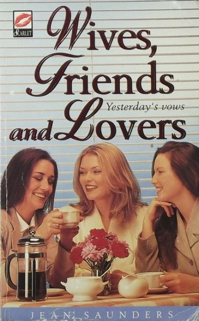 Jean Saunders - Wives, Friends and Lovers