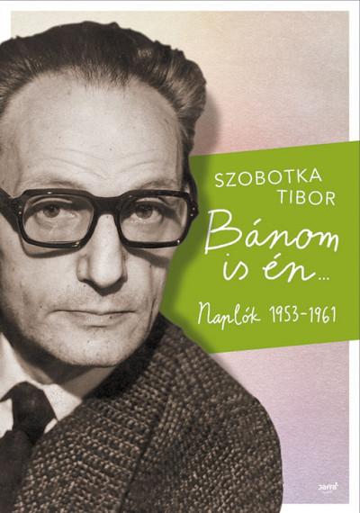 Szobotka Tibor - Bánom is én