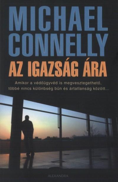 Michael Connelly - Az igazság ára