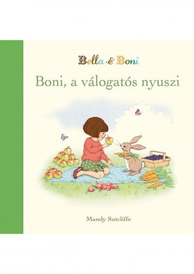 Mandy Sutcliffe - Boni, a válogatós nyuszi