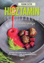 Rubin Eszter - Hisztaminintolerancia szakácskönyv