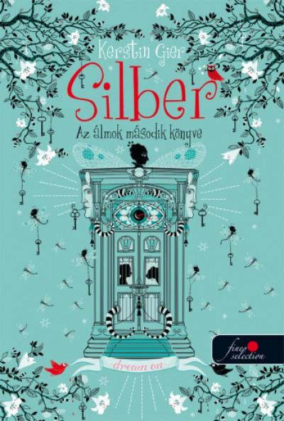 Kerstin Gier - Silber - Az álmok második könyve (Silber 2.) - kemény kötés