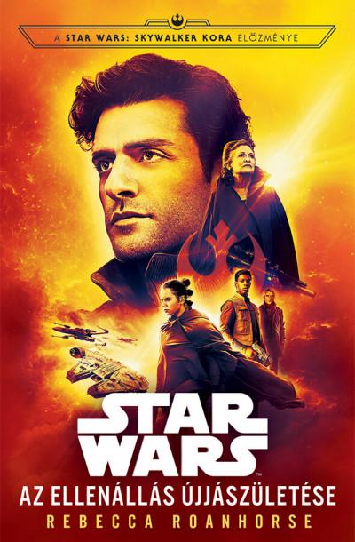 Rebecca Roanhorse - Star Wars: Az Ellenállás újjászületése
