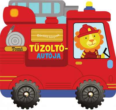 - Gördülő könyvek - Tomi tűzoltóautója