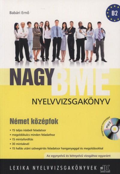 Dr. Babári Ernő - Nagy BME nyelvvizsgakönyv - Német középfok
