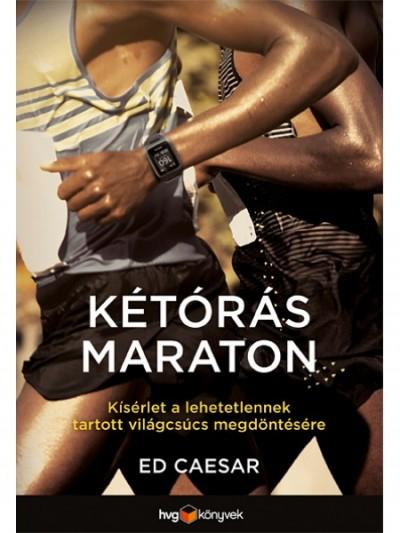 Ed Caesar - Kétórás maraton