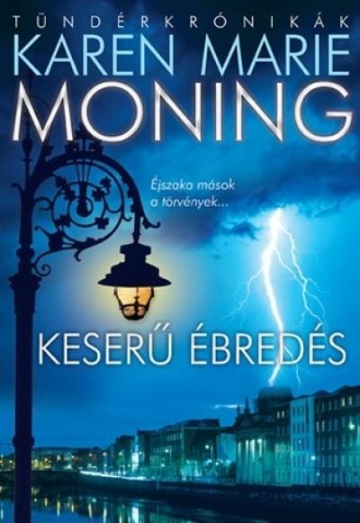 Karen Marie Moning - Keserű ébredés