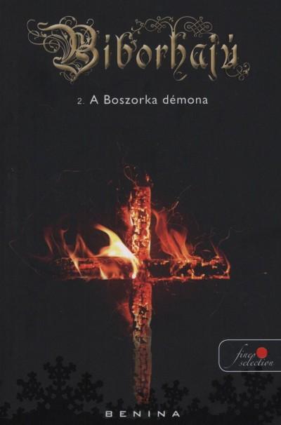 Benina - Burján Monika  (Szerk.) - Kiebelbeck Mara  (Szerk.) - Bíborhajú 2. - A Boszorka démona