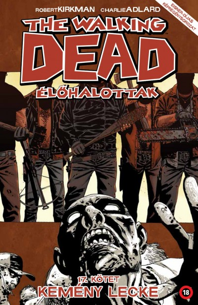 Robert Kirkman - The Walking Dead - Élőhalottak 17.