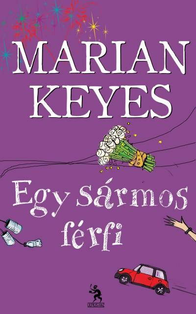 Marian Keyes - Egy sármos férfi