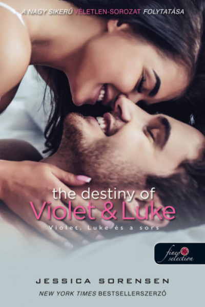 Jessica Sorensen - The Destiny of Violet and Luke - Violet, Luke és a sors