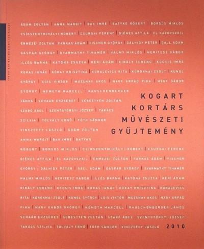Fertőszögi Péter  (Szerk.) - KOGART Kortárs Művészeti Gyűjtemény 2010