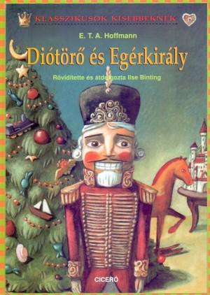 E. T. A. Hoffmann - Di�t�r� �s Eg�rkir�ly