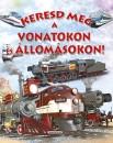 Eduardo Trujillo - Keresd meg a vonatokon és az állomásokon!