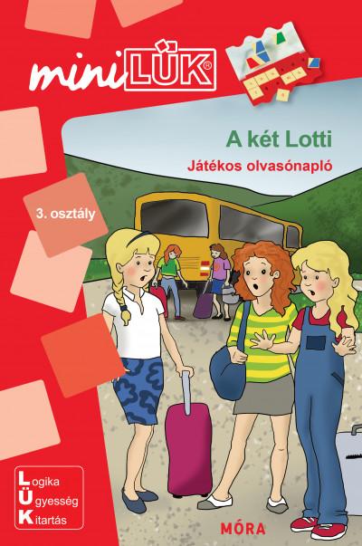 Borbély Borbála  (Szerk.) - A két Lotti - Játékos olvasónapló
