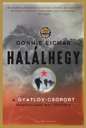 Donnie Eichar - Hal�lhegy