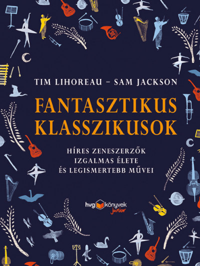 Sam Jackson - Tim Lihoreau - Fantasztikus klasszikusok