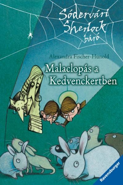 Alexandra Fischer-Hunold - Malaclopás a Kedvenckertben