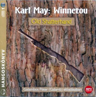 Karl May - Galambos Péter  (Galamb) - Winnetou - Old Shatterhand - Hangoskönyv - MP3