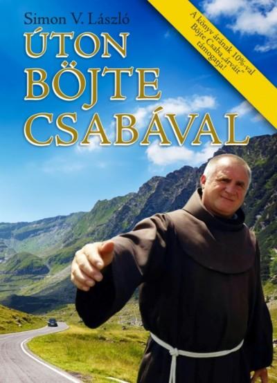 Simon V. László - Úton Böjte Csabával