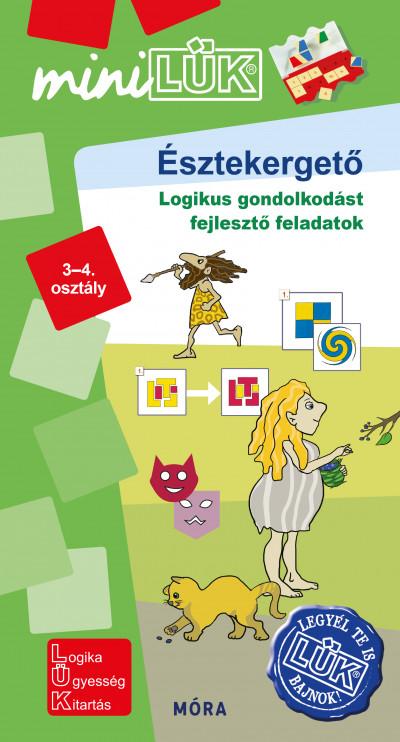Borbély Borbála  (Szerk.) - Török Ágnes  (Összeáll.) - Észtekergető - 3-4. osztály
