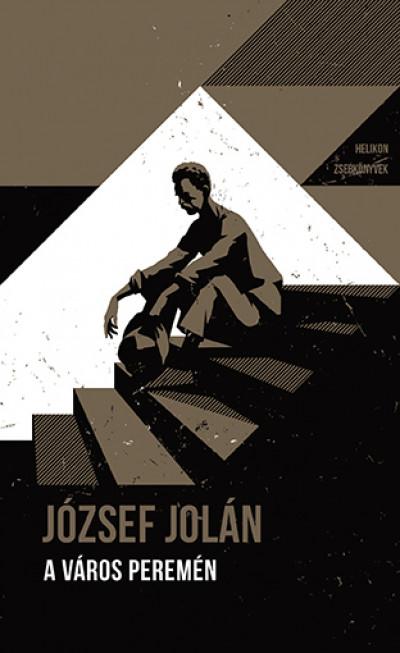 József Jolán - A város peremén