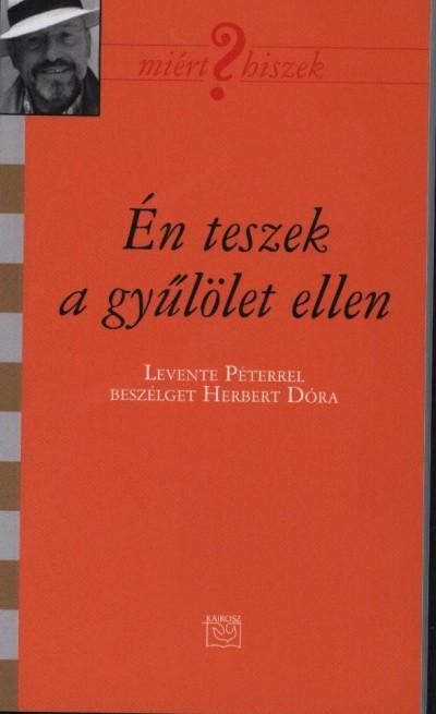 Herbert Dóra - Én teszek a gyűlölet ellen