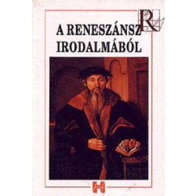 Trencsényi Borbála - A reneszánsz irodalmából