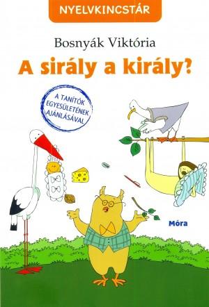 Bosny�k Vikt�ria - A sir�ly a kir�ly?