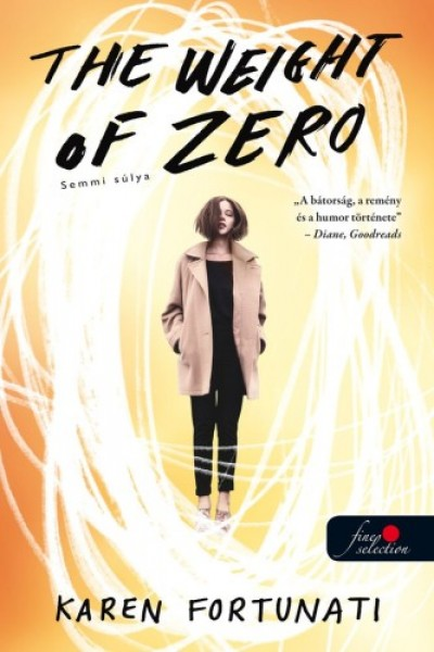 Karen Fortunati - The Weight of Zero - Semmi súlya