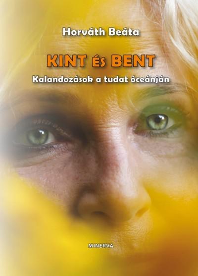 Horváth Beáta - Kint és bent
