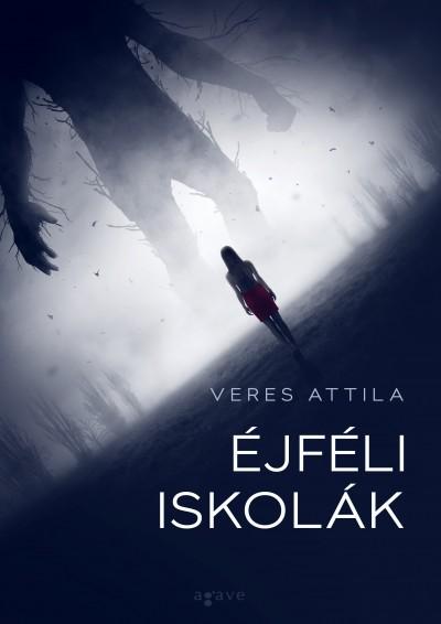 Veres Attila - Éjféli iskolák