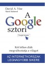 Mark Malseed - David A. Vise - A Google sztori