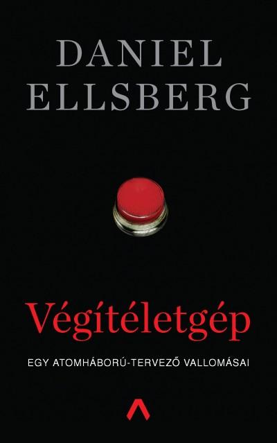 Daniel Ellsberg - Végítéletgép