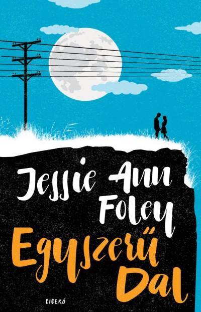 Jessie Ann Foley - Egyszerű dal