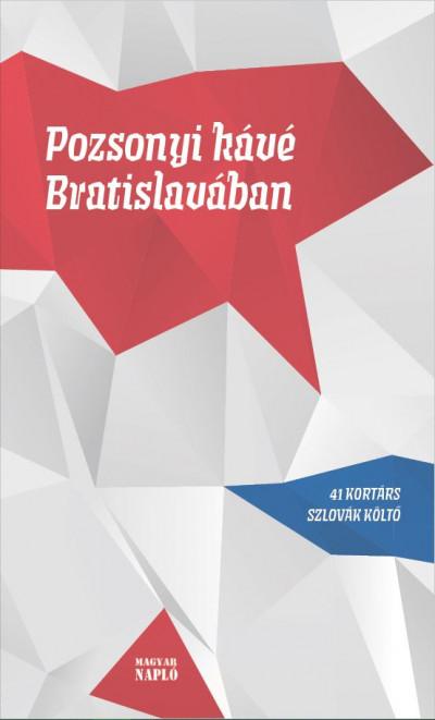 Miroslav Bielik  (Szerk.) - Nagy Borbála Réka  (Szerk.) - Tóth László  (Szerk.) - Pozsonyi kávé Bratislavában
