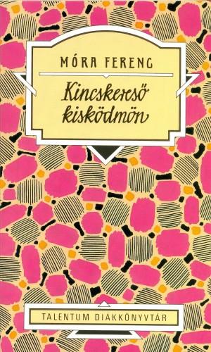 M�ra Ferenc - Kincskeres� kisk�dm�n