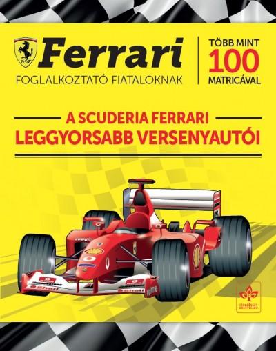 - A Scuderia Ferrari leggyorsabb versenyautói