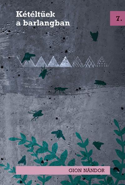Gion Nándor - Kétéltűek a barlangban