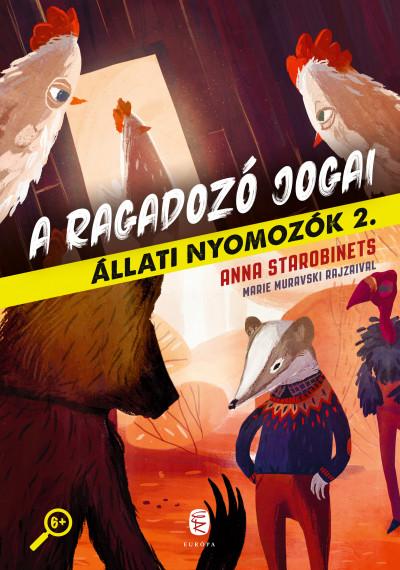 Anna Starobinets - A ragadozó jogai