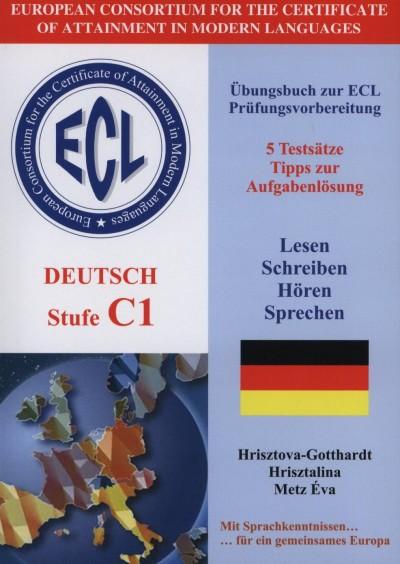 Hrisztalina Hrisztova-Gotthardt - Metz Éva - ECL - Deutsch stufe C1