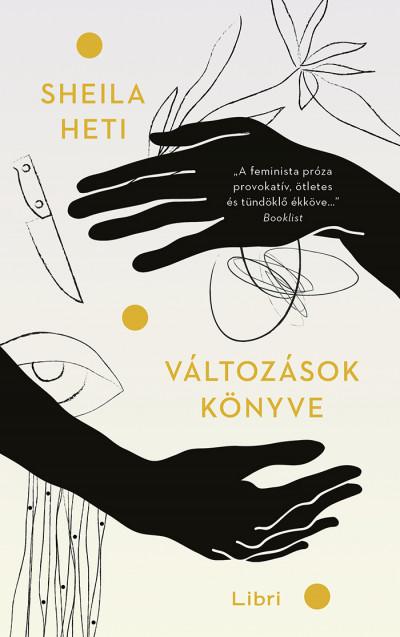 Sheila Heti - Változások könyve