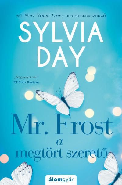 Sylvia Day - Mr. Frost - A fagyos szerető