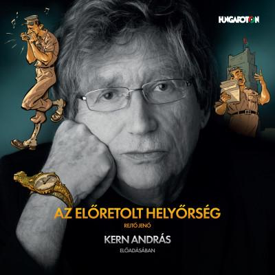 Rejtő Jenő - Kern András - Az előretolt helyőrség - Hangoskönyv