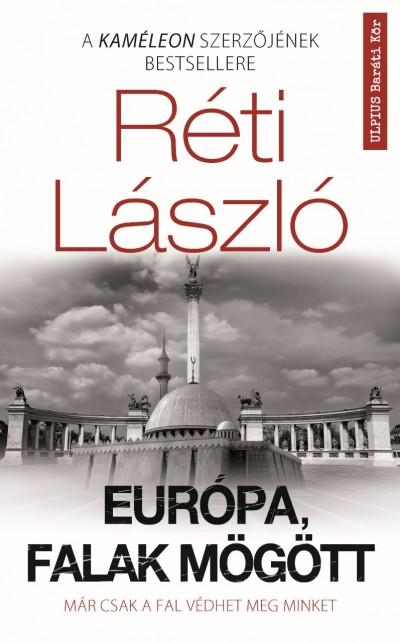 Réti László - Európa, falak mögött