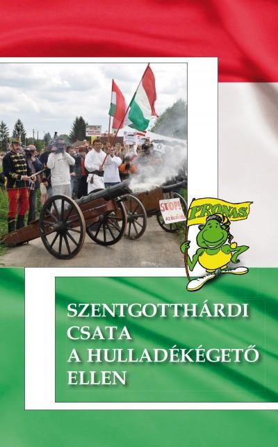 Woki Zoltán - Szentgotthárdi csata a hulladékégető ellen