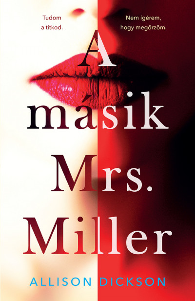 Allison Dickson - A másik Mrs. Miller